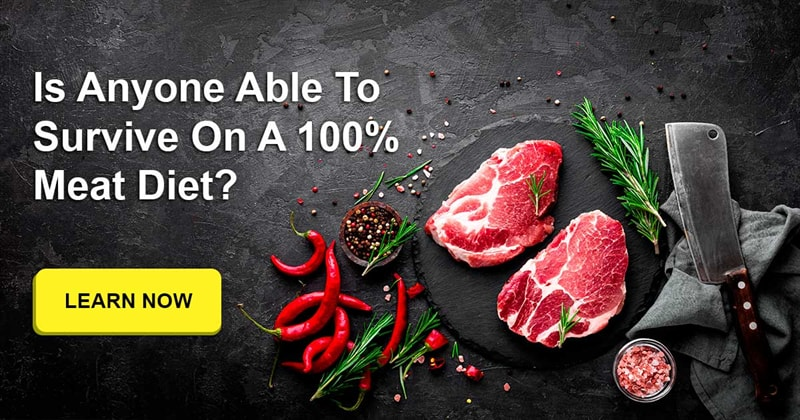Society Story: Could a human survive on a 100% meat diet (meat and other animal products)?