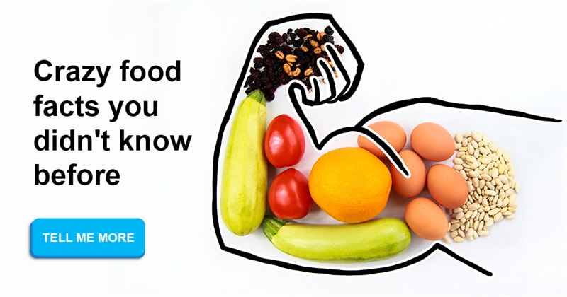 knowledge Story: Crazy food facts you didn't know before