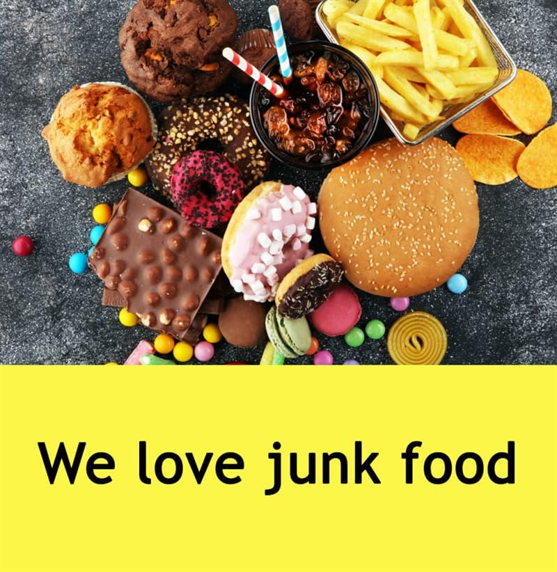 Science Story: We love junk food