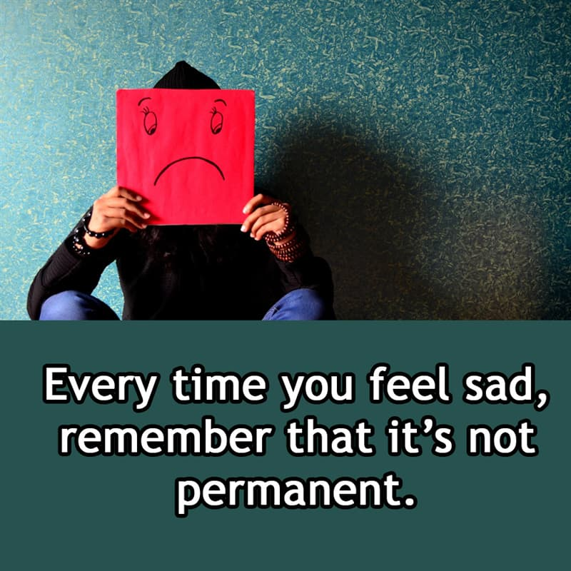 Society Story: Every time you feel sad, remember that it's not permanent