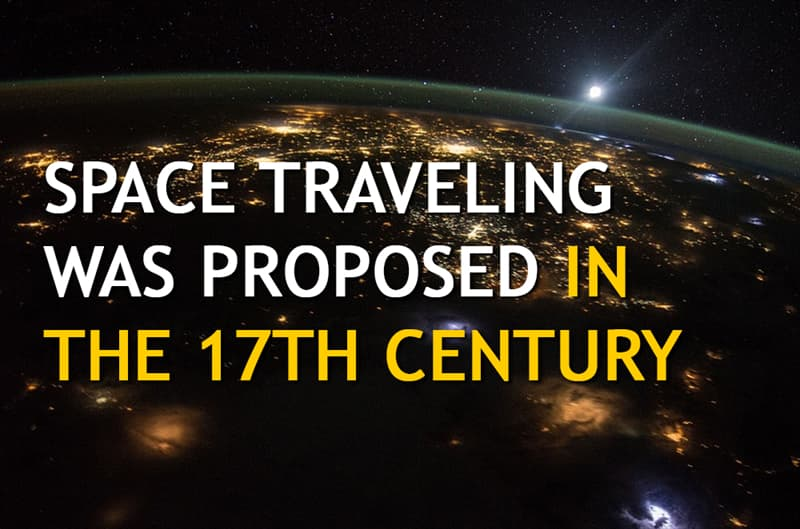 History Story: Space traveling was proposed in the 17th century
