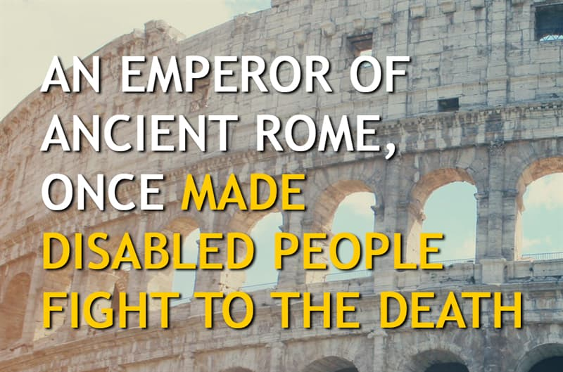 History Story: Commodus, the emperor of Ancient Rome, once made disabled people fight in the Coliseum to the death