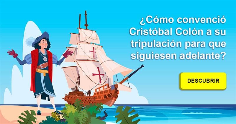 Historia Historia: ¿Cómo convenció Cristóbal Colón a su tripulación para que siguiesen adelante?