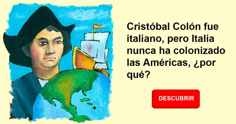 Historia Historia: Cristóbal Colón fue italiano, pero Italia nunca ha colonizado las Américas, ¿por qué?
