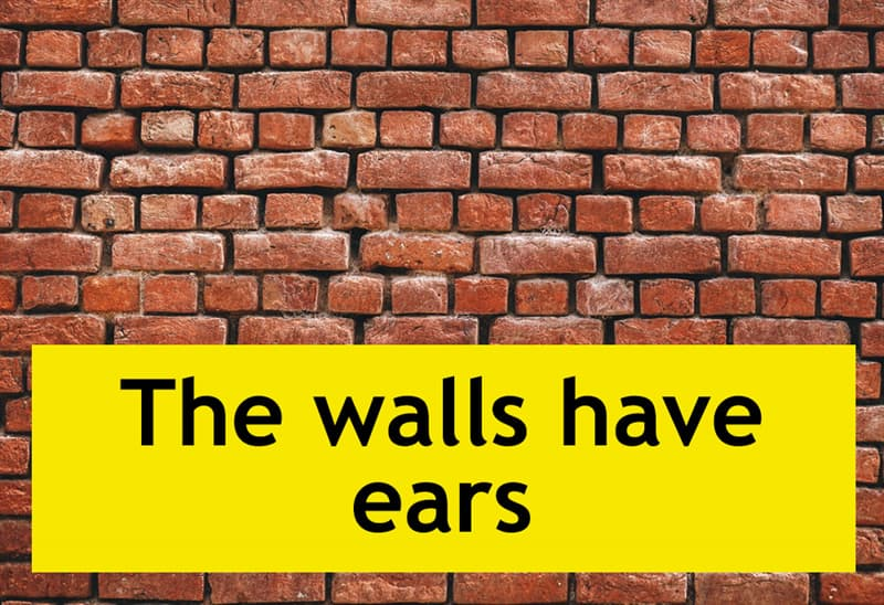Culture Story: The walls have ears