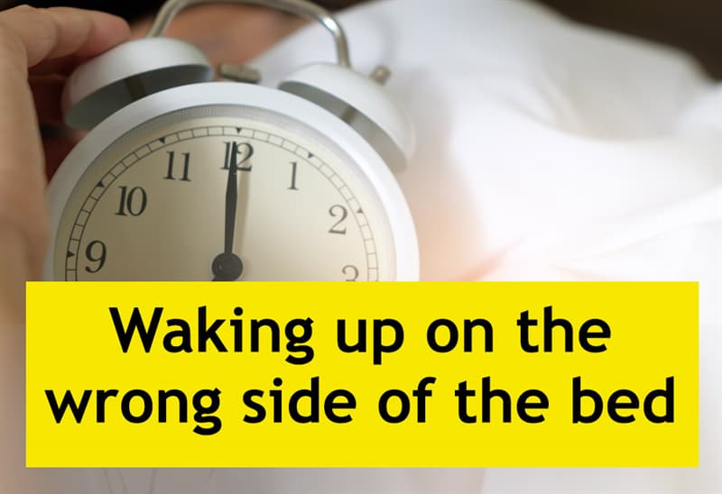 Culture Story: Waking up on the wrong side of the bed