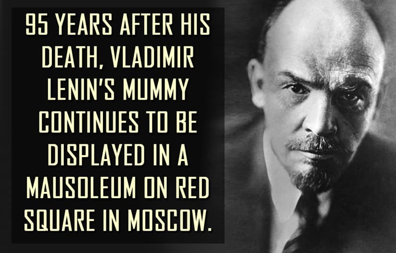 Science Story: 95 years after his death, Vladimir Lenin's mummy continues to be displayed in a mausoleum on Red Square in Moscow.