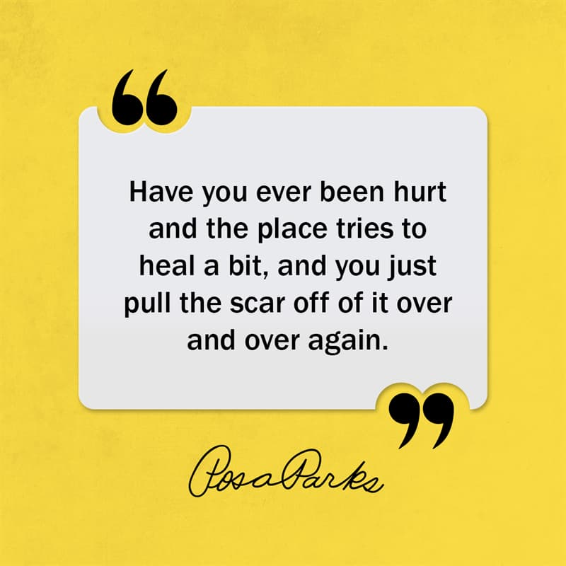 Society Story: Have you ever been hurt and the place tries to heal a bit, and you just pull the scar off of it over and over again.
