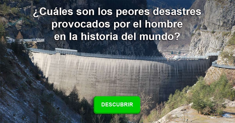 Historia Historia: ¿Cuáles son los peores desastres provocados por el hombre en la historia del mundo?
