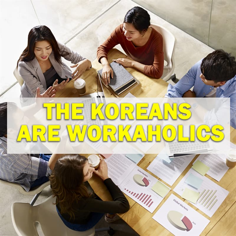 Geography Story: The South Koreans are workaholics