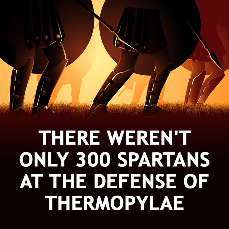 History Story: There weren't only 300 Spartans at the defense of Thermopylae