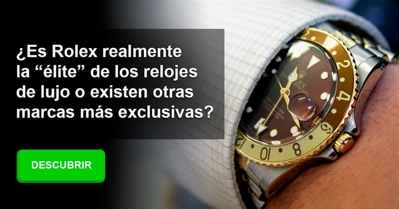 """Cultura Historia: ¿Es Rolex realmente la """"élite"""" de los relojes de lujo o existen otras marcas más exclusivas?"""