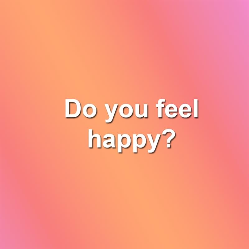 Society Story: Do you feel happy?