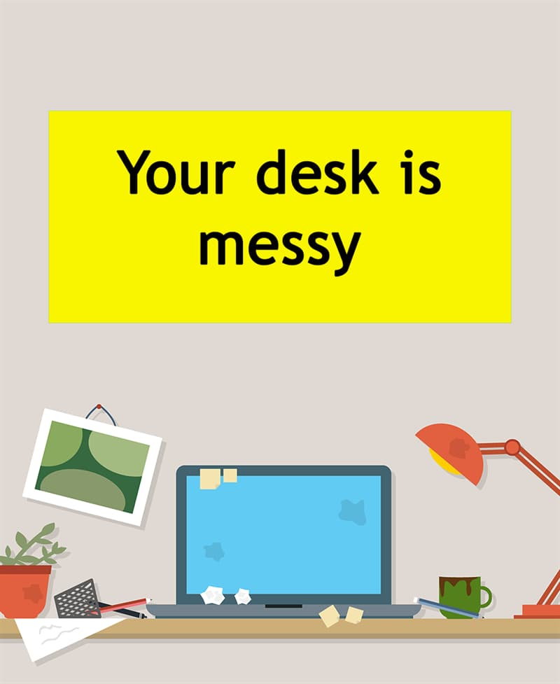 Science Story: Your desk is messy