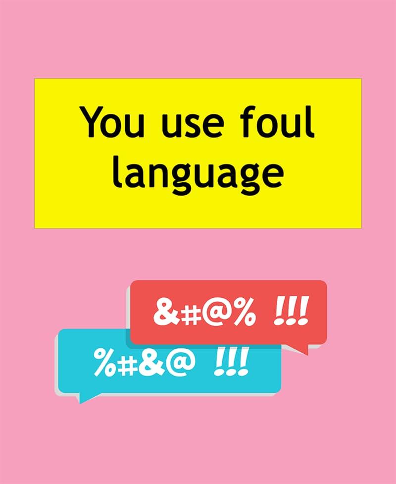 Science Story: You use foul language