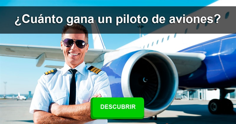 Sociedad Historia: ¿Cuánto gana un piloto de aviones?