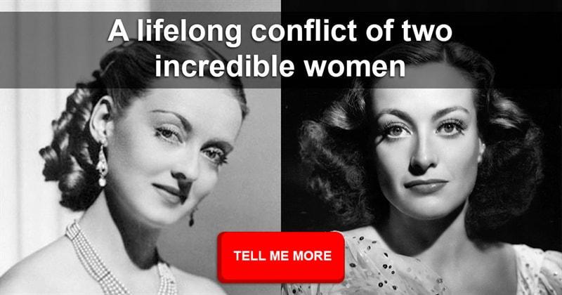 Movies & TV Story: The biggest enemies - Bette Davis vs. Joan Crawford