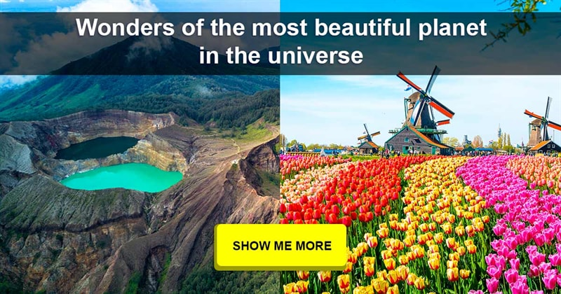 Geography Story: Wonders of the most beautiful planet in the universe