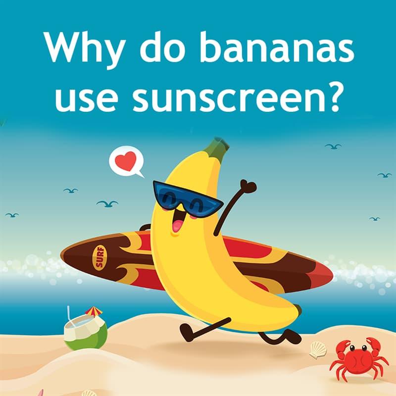 IQ Story: Why do bananas use sunscreen?