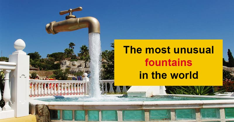 art Story: The most beautiful and original fountains from all over the world