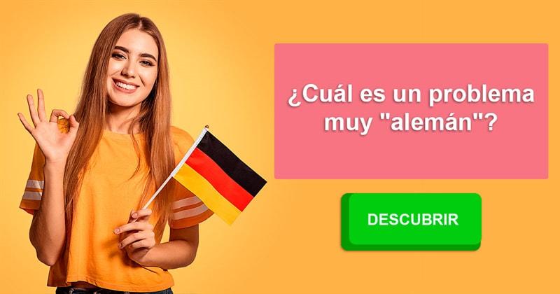 """Geografía Historia: ¿Cuál es un problema muy """"alemán""""?"""