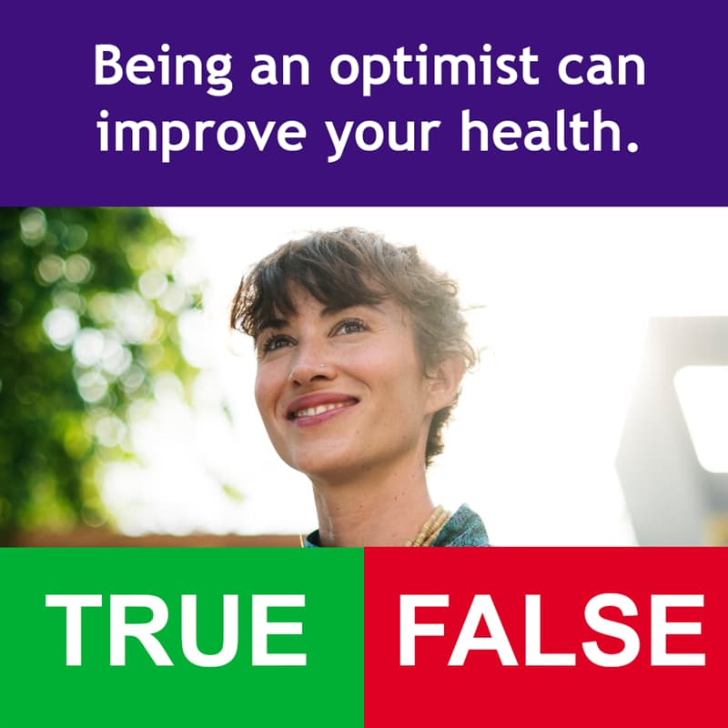 Science Story: Being an optimist can improve your health.