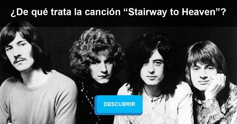 """Historia Historia: ¿De qué trata la canción """"Stairway to Heaven""""?"""