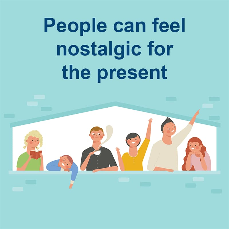 Science Story: People can feel nostalgic for the present