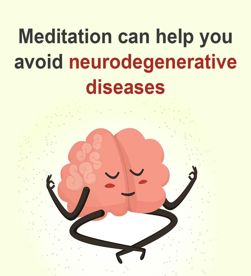 Science Story: Meditation can help you avoid neurodegenerative diseases