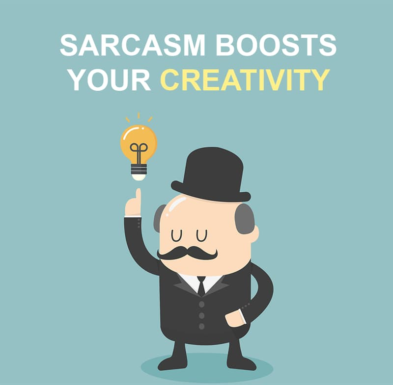 Science Story: Sarcasm boosts your creativity