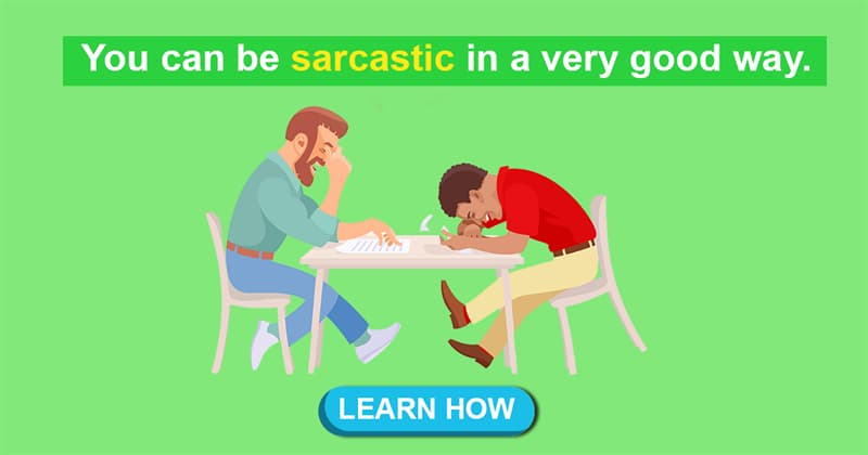 Science Story: 5 scientific reasons sarcasm can be beneficial for you
