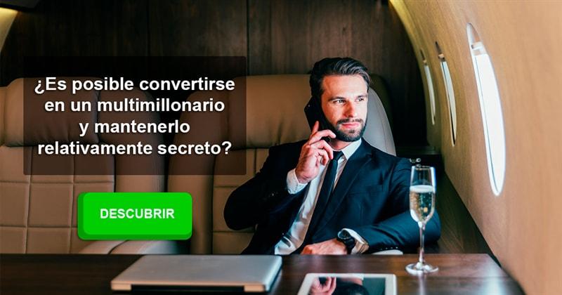 Historia Historia: ¿Es posible convertirse en un multimillonario y mantenerlo relativamente secreto?