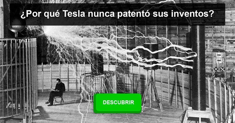 Сiencia Historia: ¿Por qué Tesla nunca patentó sus inventos?