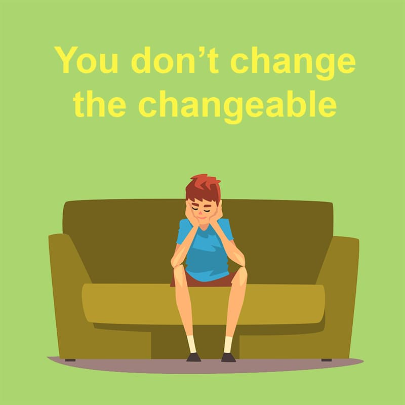 Society Story: You don't change the changeable