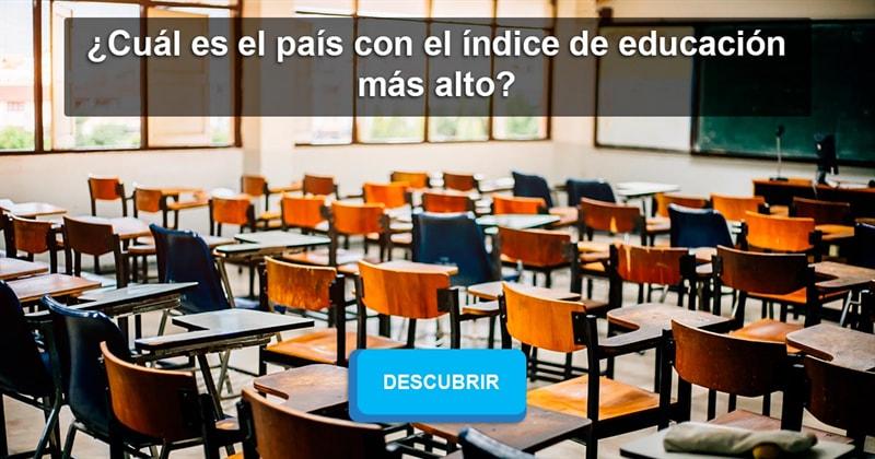 Geografía Historia: ¿Cuál es el país con el índice de educación más alto?