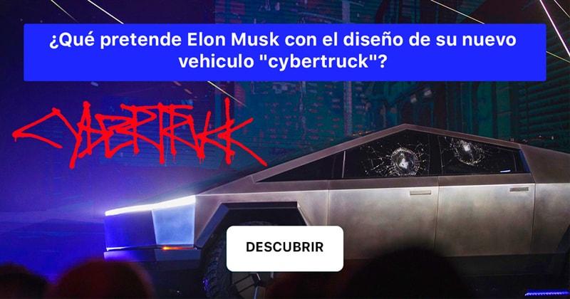 """Celebridades Historia: ¿Qué pretende Elon Musk con el diseño de su nuevo vehiculo """"cybertruck""""?"""
