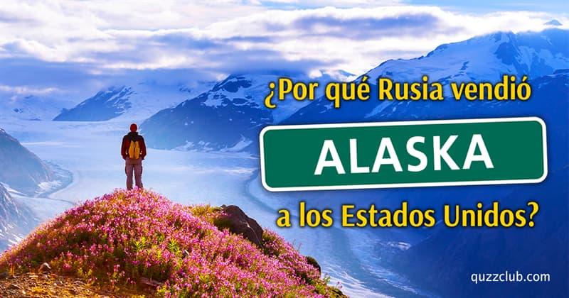 Geografía Historia: ¿Por qué Rusia vendió Alaska a los Estados Unidos?