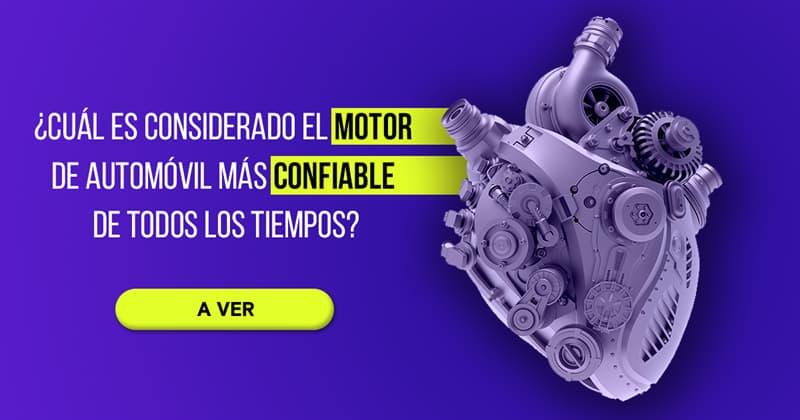 Historia Historia: ¿Cuál es considerado el motor de automóvil más confiable de todos los tiempos?