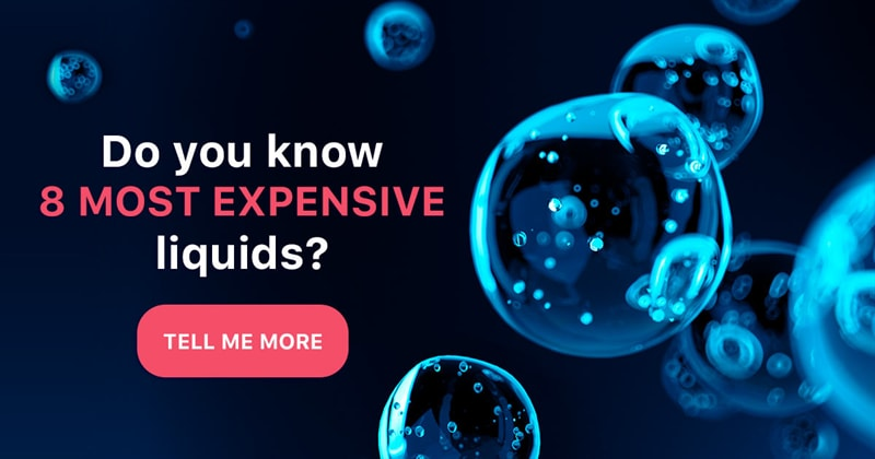 Science Story: You'll be surprised to learn what the most expensive liquids are