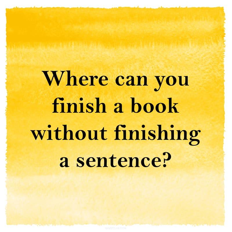 IQ Story: Hard riddle finish a book without finishing a sentence