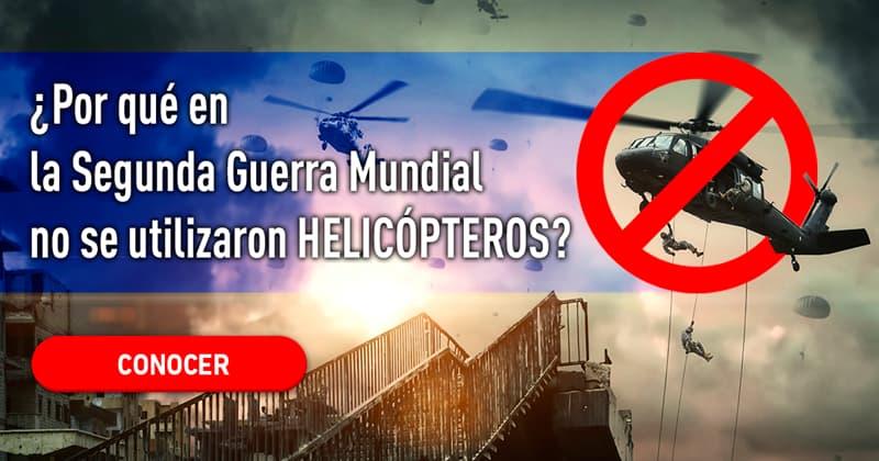 Сiencia Historia: ¿Por qué en la Segunda Guerra Mundial no se utilizaron helicópteros?