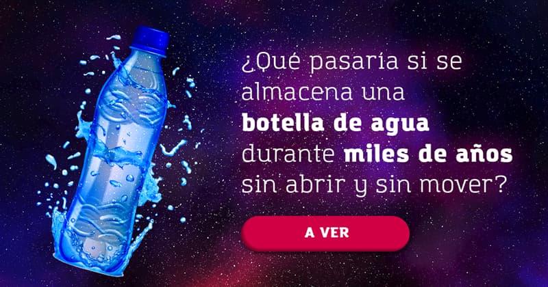 Сiencia Historia: ¿Qué pasaría si se almacena una botella de agua durante miles de años sin abrir y sin mover ni agitar en un lugar?