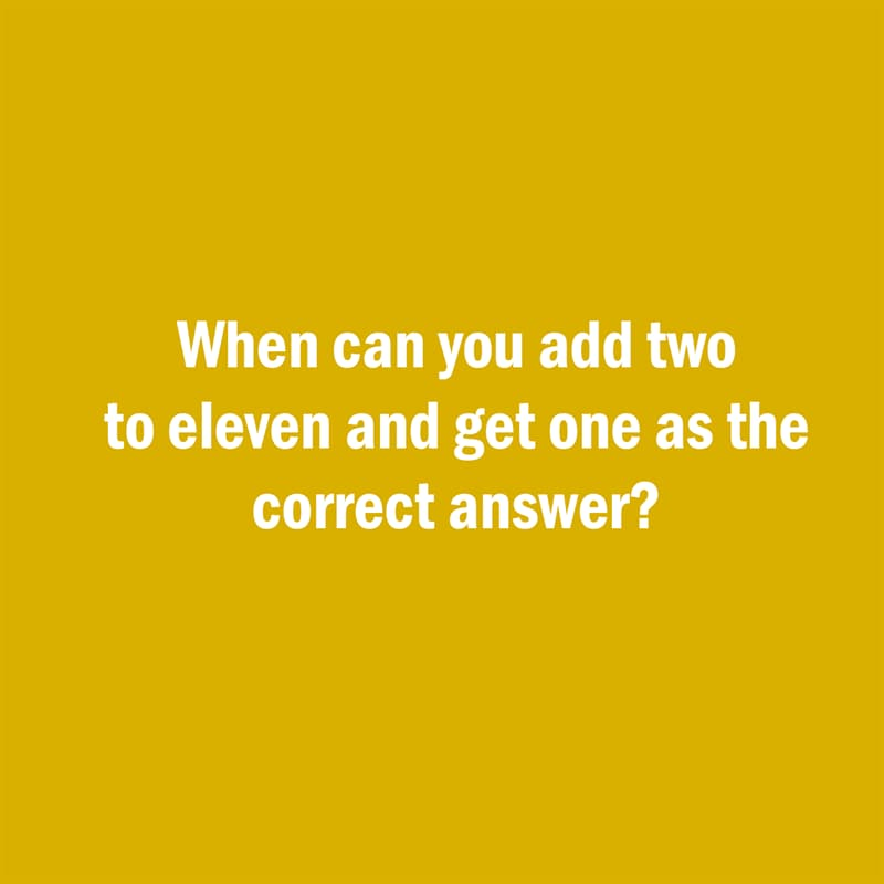 IQ Story: Hard riddle add two to eleven and get one