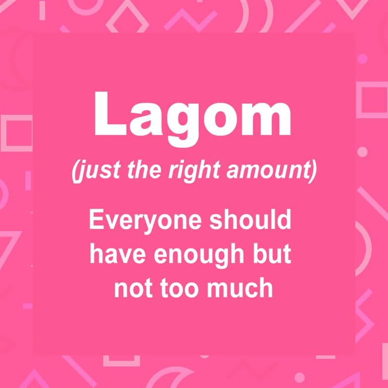 Culture Story: Lagom, the Swedish Philosophy