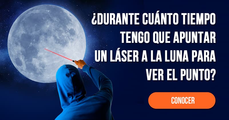 Geografía Historia: ¿Durante cuánto tiempo tengo que apuntar un láser a la luna para ver el punto?