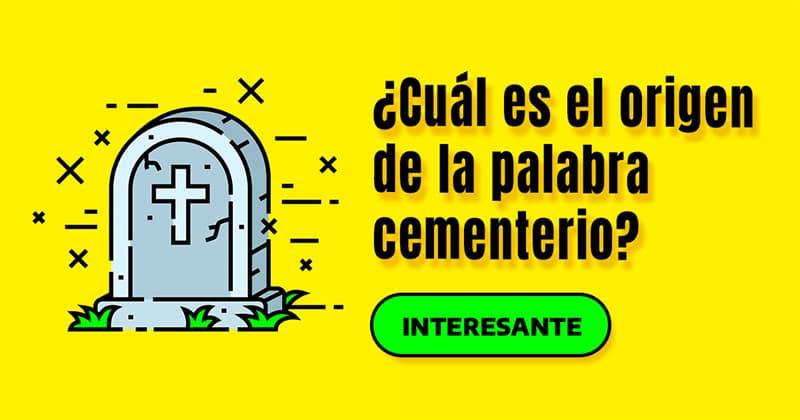 Historia Historia: ¿Cuál es el origen de la palabra cementerio?