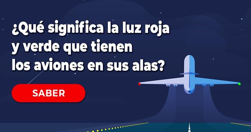 Sociedad Historia: ¿Qué significa la luz roja y luz verde que tienen los aviones en las puntas de su alas?
