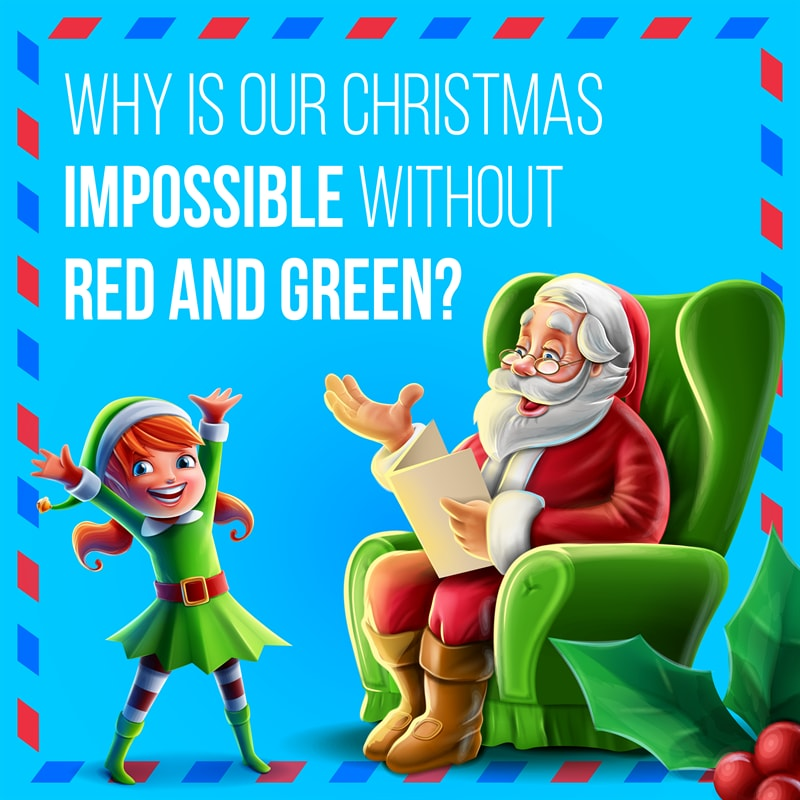 Culture Story: #1 Why are Red and Green associated with Christmas?