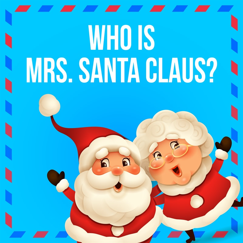 Culture Story: #5 Is there a Mrs. Santa Claus?
