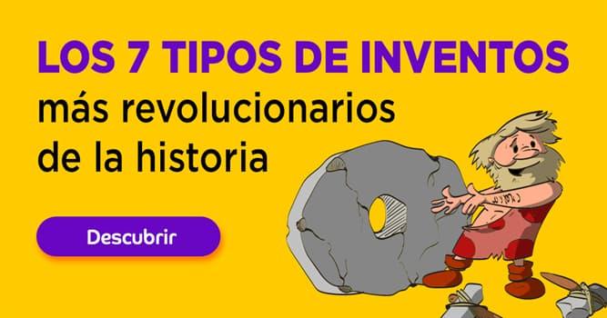 Сiencia Historia: Los 7 tipos de inventos más revolucionarios de la historia